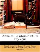 Gay-Lussac, Joseph Louis;Arago, François;Mascart, Éleuthère Élie Nicolas;Chevreul, Michel Eugène;Berthelot, Marcellin: Annales De Chimie Et De Physique