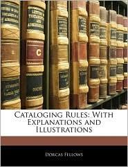 Cataloging Rules - Dorcas Fellows