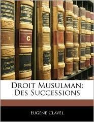 Droit Musulman - Eugene Clavel