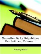 Anonymous: Nouvelles De La République Des Lettres, Volume 1