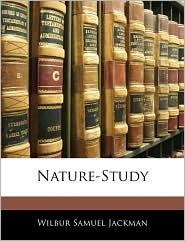 Nature-Study - Wilbur Samuel Jackman