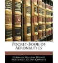 Pocket-Book of Aeronautics - Hermann Wilhelm Ludwig Moedebeck