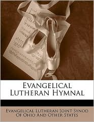 Evangelical Lutheran Hymnal - Evangelical Lutheran Joint Synod Of Ohio