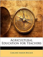 Agricultural Education For Teachers