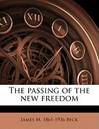 The Passing of the New Freedom