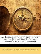 An Introduction to the History of the Law of Real Property: With Original Authorities