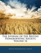 The Journal of the British Homoeopathic Society, Volume 16