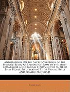 Annotations on the Sacred Writings of the Hinds: Being an Epitome of Some of the Most Remarkable and Leading Tenets in the Faith of That People, Illus