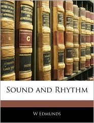 Sound And Rhythm - W Edmunds