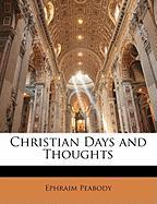 Christian Days and Thoughts