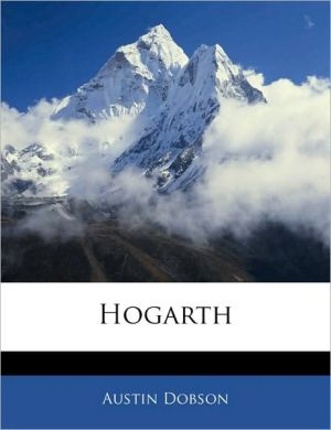Hogarth - Austin Dobson