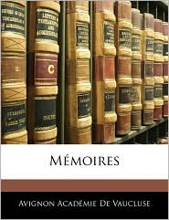 Memoires - Avignon Academie De Vaucluse
