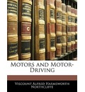 Motors and Motor-Driving - Viscount Alfred Harmsworth Northcliffe