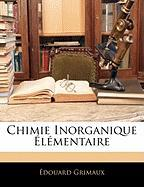 Chimie Inorganique Élémentaire (French Edition)