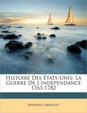 Histoire Des Etats-Unis - Edouard Laboulaye