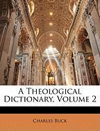 A Theological Dictionary, Volume 2