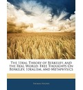 The Ideal Theory of Berkeley, and the Real World - Thomas Hughes