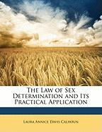 The Law of Sex Determination and Its Practical Application