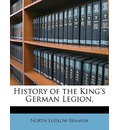 History of the King's German Legion - North Ludlow Beamish