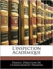 L'Inspection Academique - France. Direction De L'Enseignement Prim