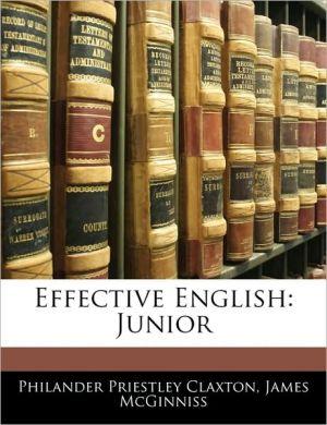 Effective English - Philander P. Claxton, James McGinniss