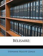 Bélisaire; (French Edition)