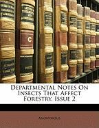 Departmental Notes on Insects That Affect Forestry, Issue 2