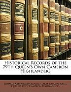Historical Records of the 79th Queen's Own Cameron Highlanders