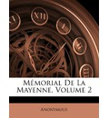 Mmorial de La Mayenne, Volume 2 - Anonymous