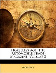 Horseless Age - Anonymous