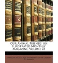 Our Animal Friends - Society For the Prevention of American Society for the Prevention of C