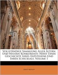 Vollstandige Sammlung Aller Altern Und Neuern Konkordate - Ernst Munch