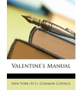 Valentine's Manual - New York Common Council