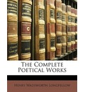 The Complete Poetical Works - Henry Wadsworth Longfellow