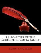 Chronicles of the Schnberg-Cotta Family