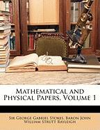 Mathematical and Physical Papers, Volume 1