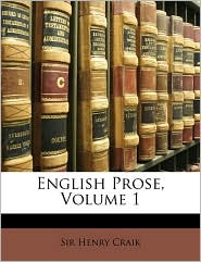 English Prose, Volume 1 - Henry Craik