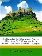 Le Sage, Alain René: Le Bachelier De Salamanque, Ou Les Mémoires De D. Cherubin De La Ronda, Tirés D´un Manuscrit Espagnol