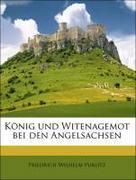 Purlitz, Friedrich Wilhelm: König und Witenagemot bei den Angelsachsen
