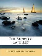 Macnaghten, Hugh Vibart: The Story of Catullus
