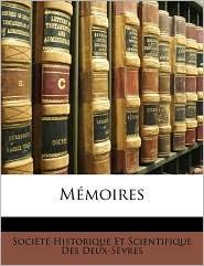 Memoires - Created by Hi Socit Historique Et Scientifique Des