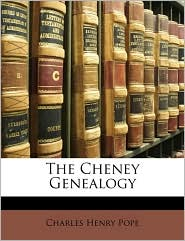 The Cheney Genealogy - Charles Henry Pope