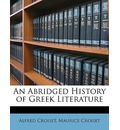 An Abridged History of Greek Literature - Alfred Croiset