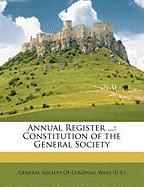 Annual Register ...: Constitution of the General Society