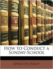 How to Conduct a Sunday-School