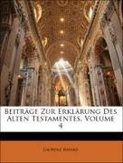 Reinke, Laurenz: Beiträge Zur Erklärung Des Alten Testamentes, Volume 4