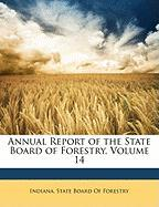 Annual Report of the State Board of Forestry, Volume 14