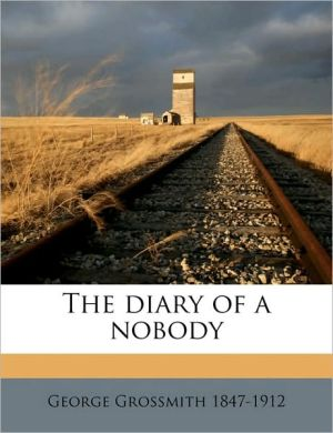 The diary of a nobody - George Grossmith