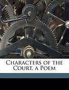 Characters of the Court, a Poem