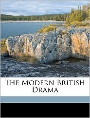 The Modern British Drama - British Drama